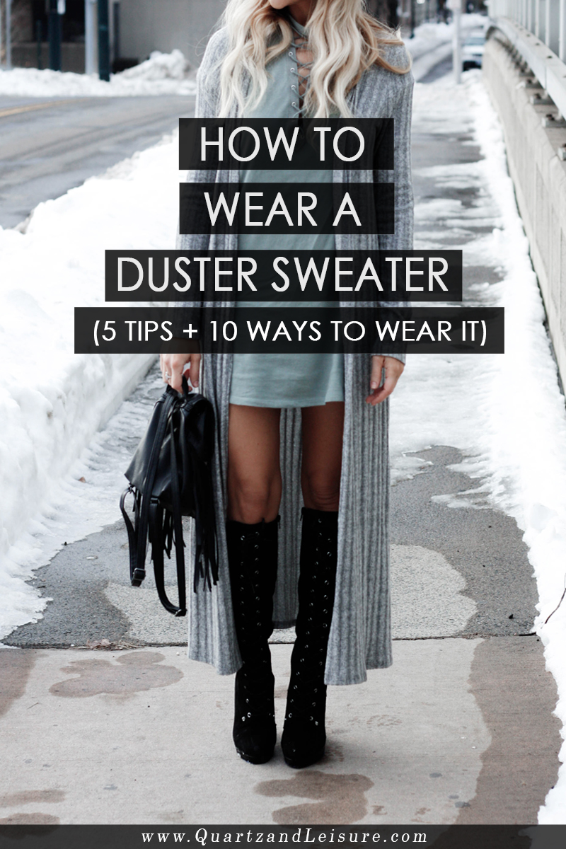 How to Wear a Duster Sweater - Quartz & Leisure