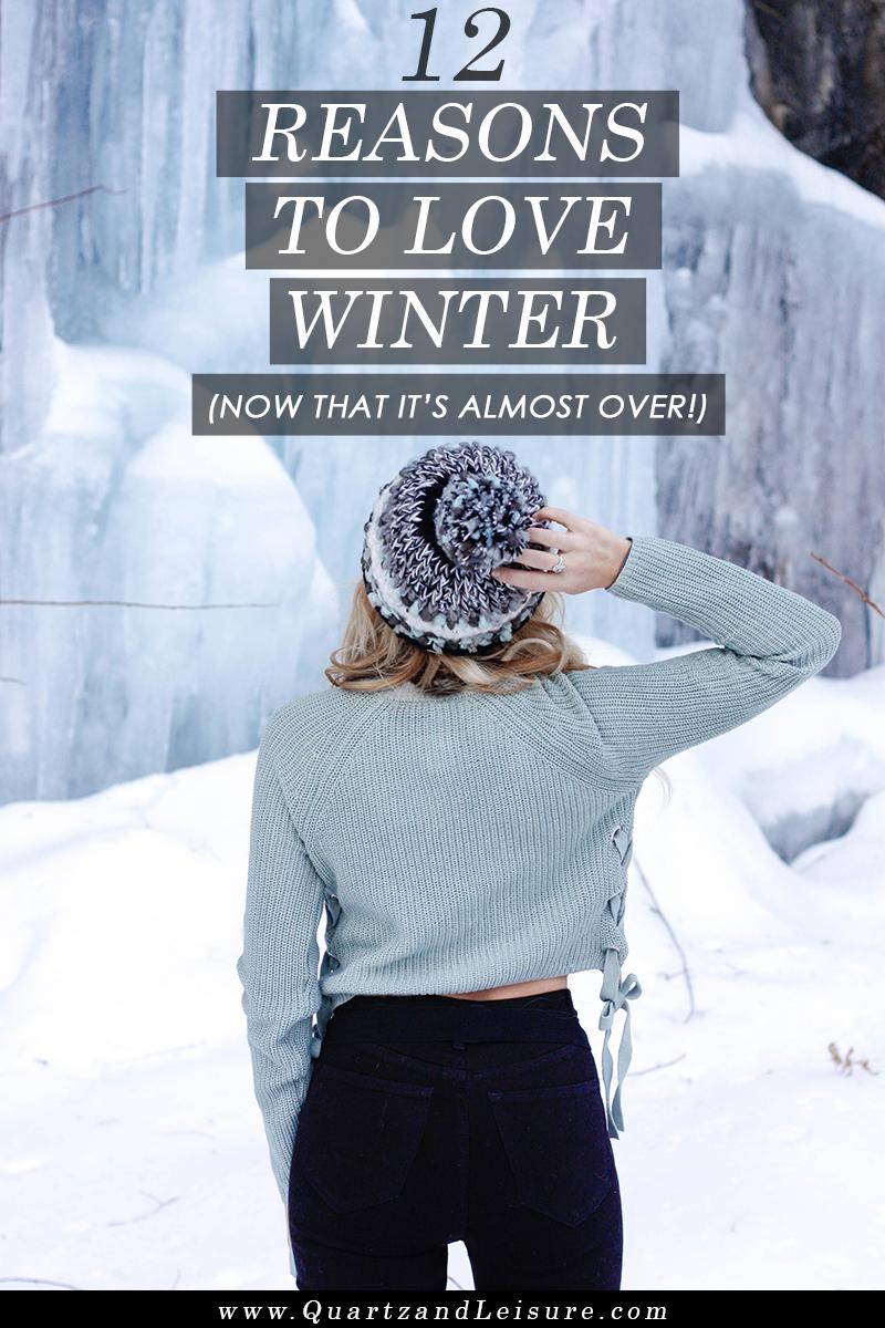 12 Reasons to Love Winter - Quartz & Leisure