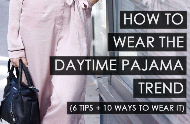 How to Wear the Pajama Trend - Quartz & Leisure