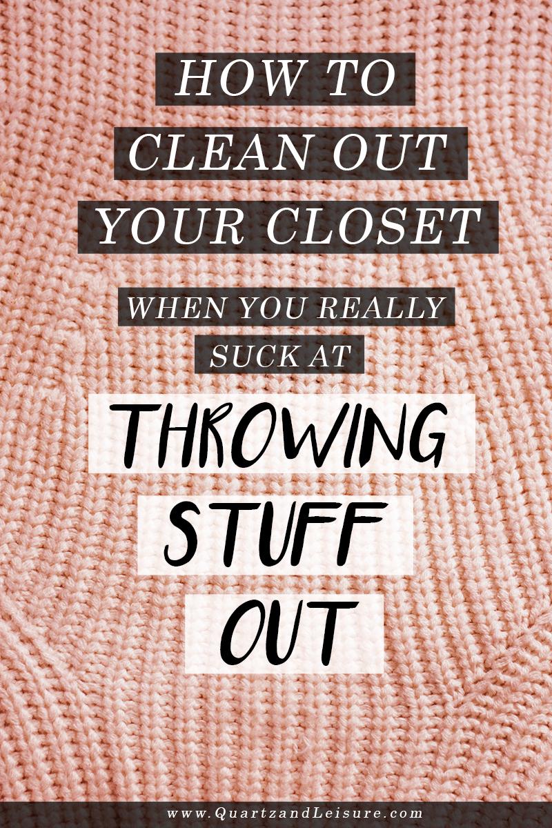 How to clean out your closet quartz leisure quartz - Cleaning out your closet ...