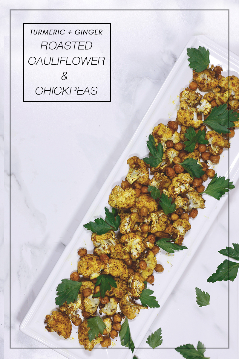 Turmeric Ginger Roasted Cauliflower & Chickpeas - Quartz & Leisure