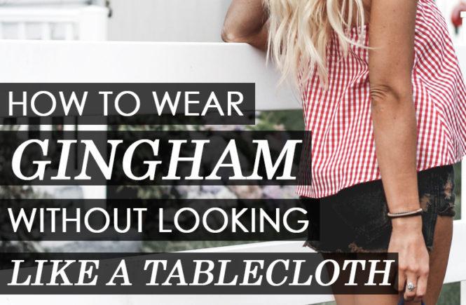 How to Wear Gingham - Quartz & Leisure