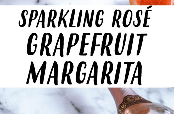 Sparkling Rose Grapefruit Margarita