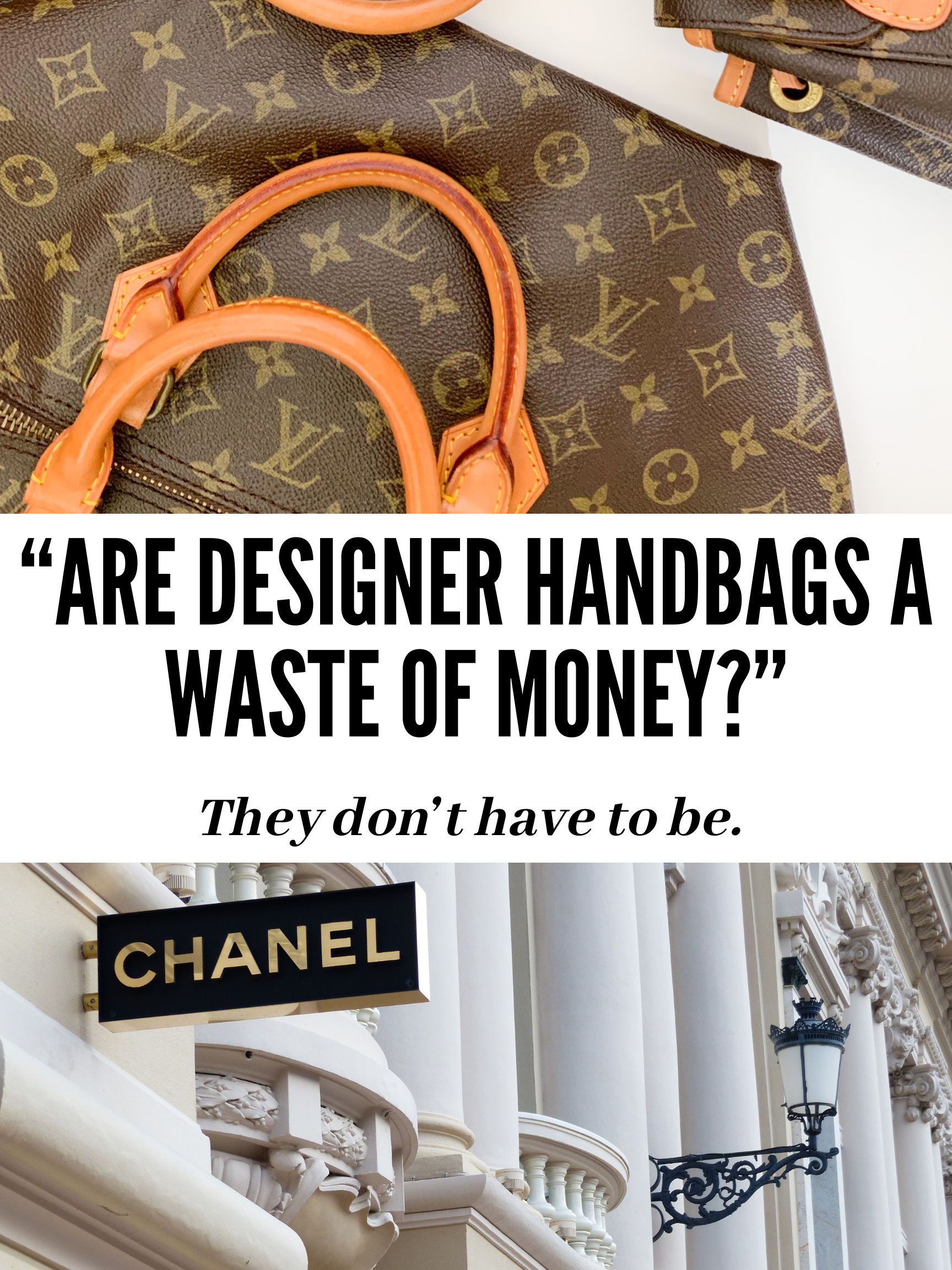Are Designer Bags a Waste of Money